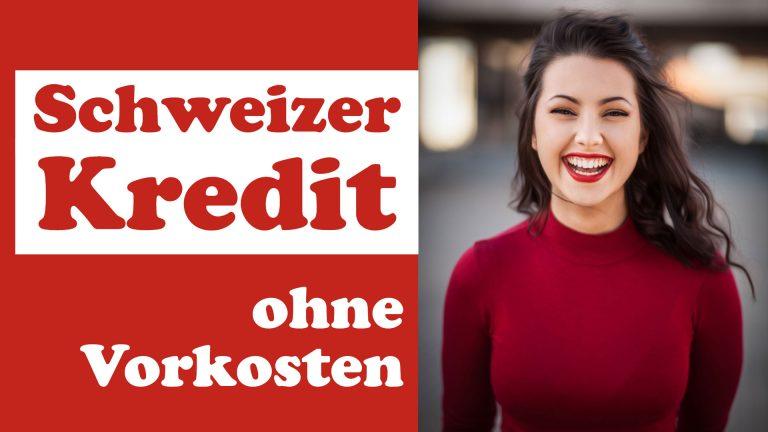 Schweizer-Kredit-ohne-Vorkosten
