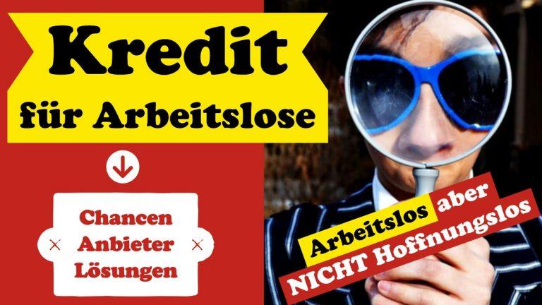 Kredit für Arbeitslose