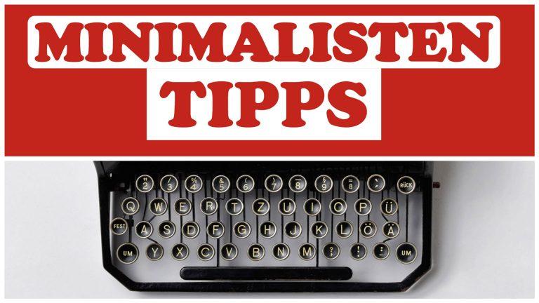 Minimalisten-Tipps