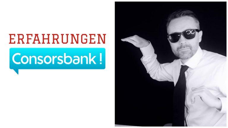 Consorsbank Erfahrungen: Mein Test-Bericht zum Online Broker