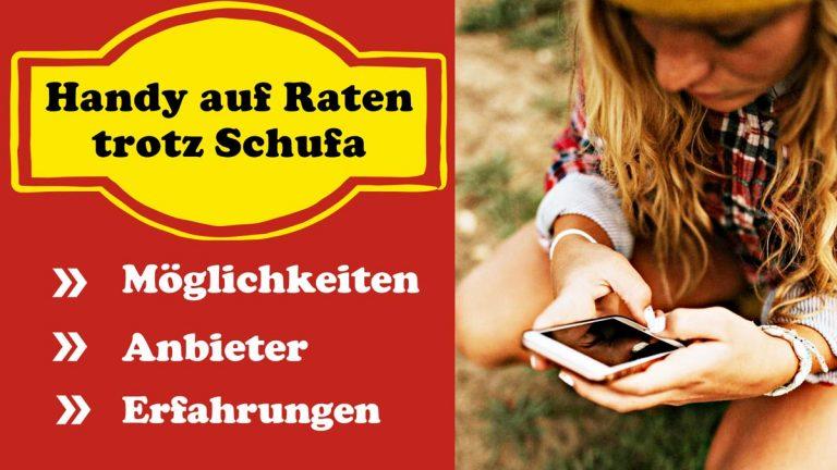Handy-auf-Raten-trotz-Schufa