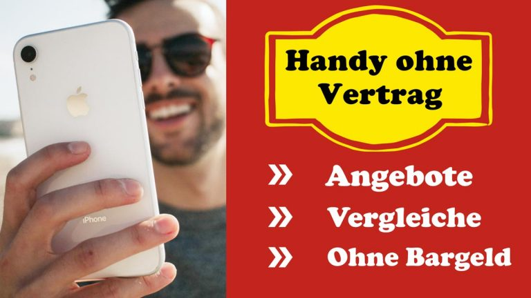 Handy ohne Vertrag kaufen