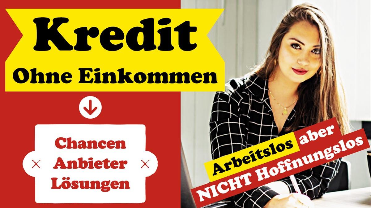 Kredit-ohne-Einkommen